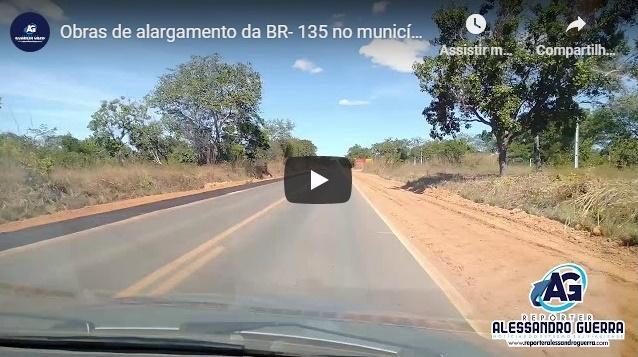 DNIT | Obras de alargamento da BR- 135 inicia no trecho entre São Gonçalo do Gurguéia e Corrente