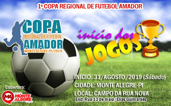 Copa Regional de Futebol Amador será realizado em Monte Alegre-PI