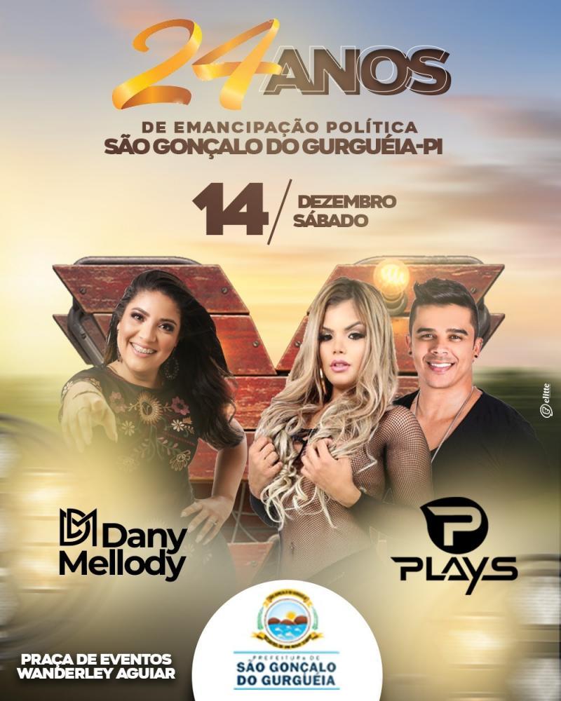 Forró dos Plays e Dany Mellody marcarão presença nas comemorações de 24 anos de São Gonçalo do Gurguéia-PI
