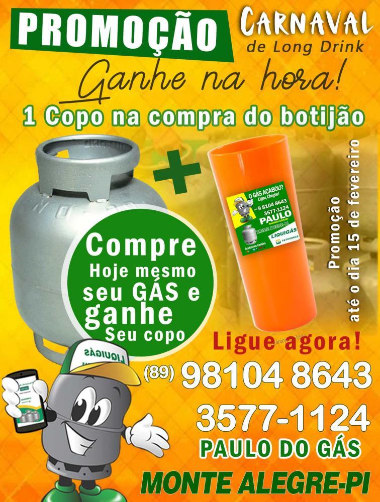 Promoção compre seu botijão de gás no Paulo e ganhe um brinde para o Carnaval