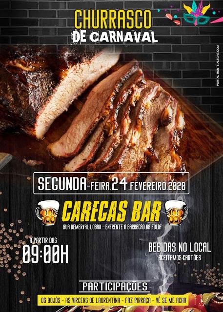Em cartaz: Churrasco de Carnaval acontece no Carecas Bar