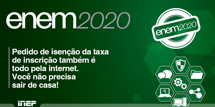 ENEM 2020, abre hoje (6) o período para solicitar isenção de taxa